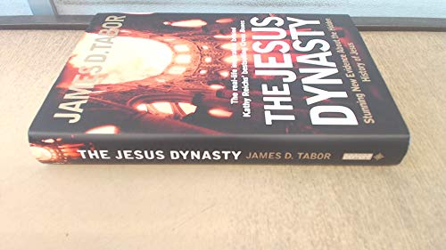 9780007220588: Jesus Dynasty - Hidden History Of Jesus, His Royal Family, And The Birth Of Christianity