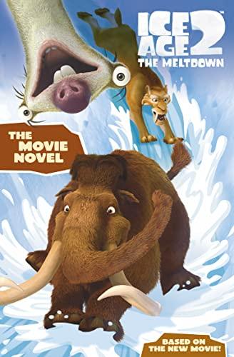 9780007220762: Ice Age 2 The Meltdown ? Movie Novel