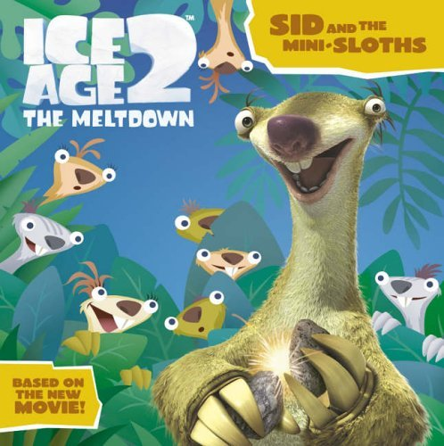 9780007220779: Ice Age 2 - The Meltdown : Sid and the Mini-Sloths