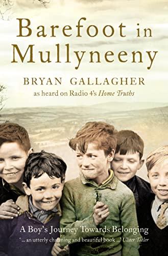 9780007220885: Barefoot in Mullyneeny: A Boy's Journey Towards Belonging