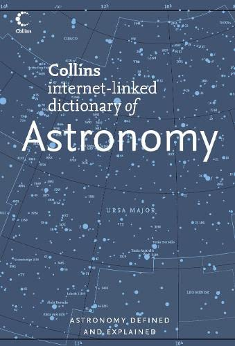 9780007220922: Collins Internet-linked Dictionary of Astronomy (Collins Dictionary of)