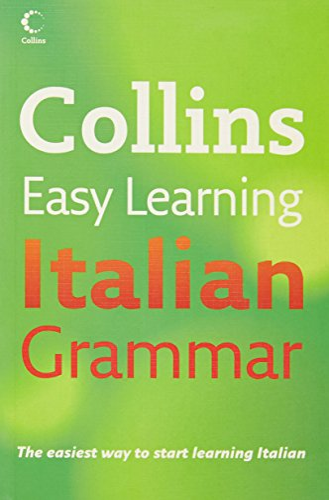 9780007221110: Collins Easy Learning – Collins Easy Learning Italian Grammar: 01