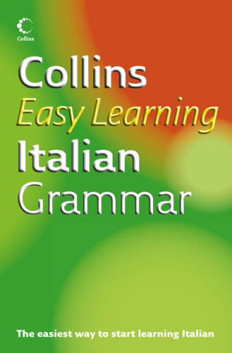 9780007221110: Collins Easy Learning - Collins Easy Learning Italian Grammar (Collins Easy Learning Dictionaries)