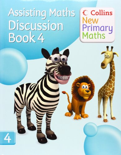 9780007221219: Collins New Primary Maths - Assisting Maths: Discussion Book 4