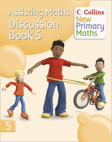 9780007221226: Collins New Primary Maths - Assisting Maths: Discussion Book 5