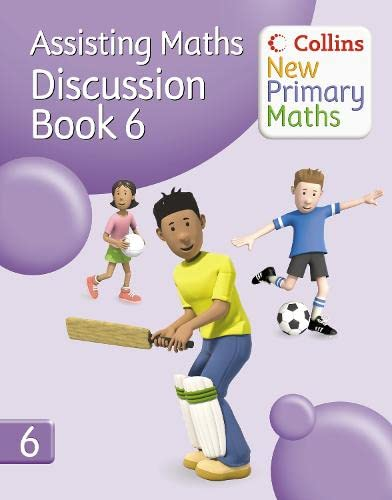 9780007221240: Assisting Maths. Discussion Book 6 (Collins New Primary Maths)