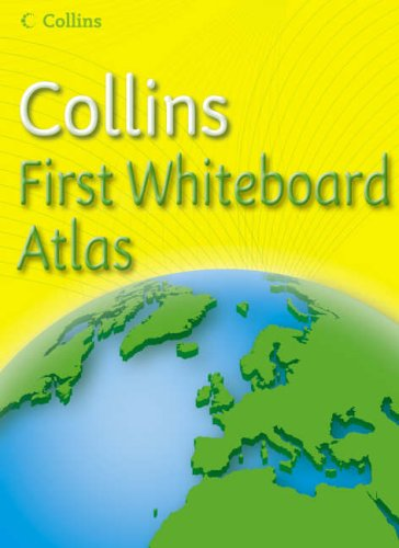 9780007221684: Collins First Whiteboard Atlas