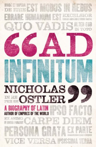9780007221752: Ad Infinitum: A Biography of Latin