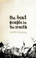 9780007221905: The Best People in the World