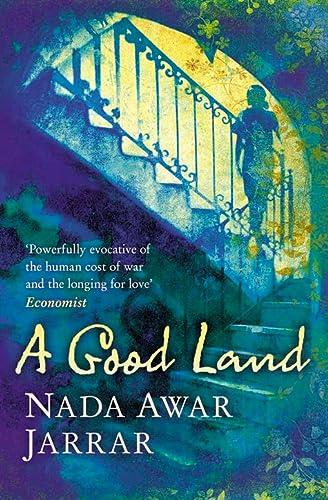 9780007221981: A Good Land