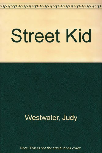 9780007222001: Street Kid: One Child's Desperate Fight for Survival