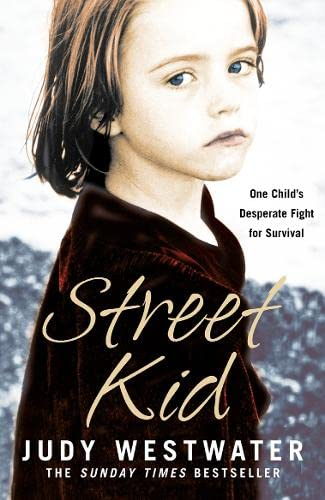 9780007222018: Street Kid: One Child's Desperate Fight for Survival