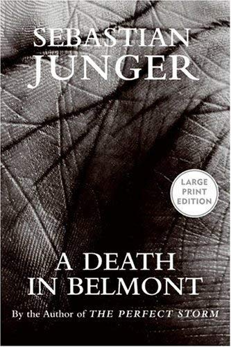 A Death in Belmont: Junger, Sebastian