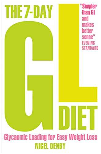 9780007222155: The 7-Day GL Diet: Glycaemic Loading for Easy Weight Loss