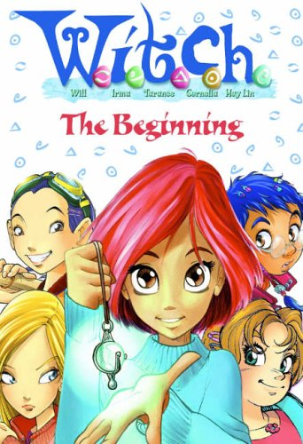9780007222186: W.i.t.c.h. Novels - The Beginning: Novels 1, 2 and 3