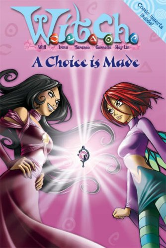 9780007222247: W.i.t.c.h. Novels (22) - A Choice Is Made