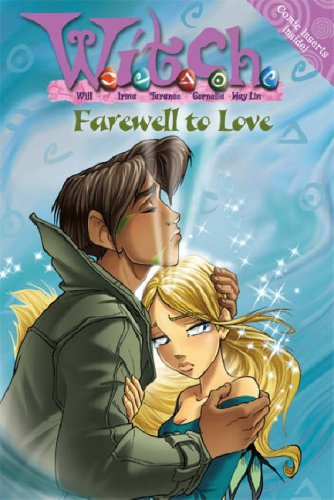 9780007222254: Farewell to Love (W.i.t.c.h. Novels, Book 23)