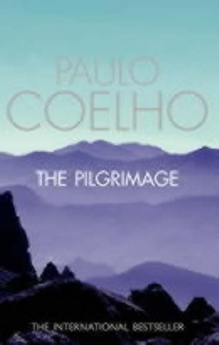 9780007222575: The Pilgrimage: A Contemporary Quest for Ancient Wisdom