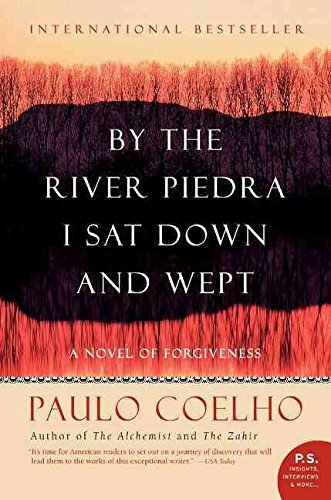 9780007222582: By the River Piedra I Sat Down and Wept: A Novel of Forgiveness