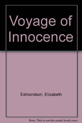 9780007222940: Voyage of Innocence