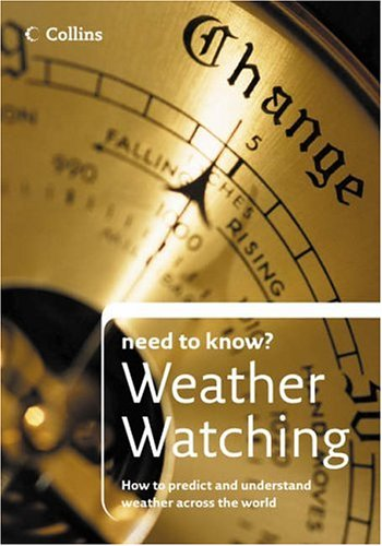9780007223008: Weather Watching (Collins Need to Know?)