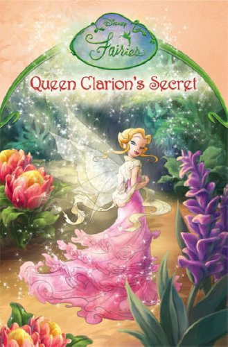 9780007223114: Disney Fairies - Queen Clarion's Secret: Chapter Book