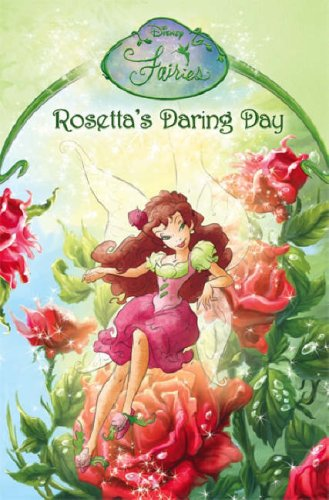 9780007223121: Disney Fairies - Rosetta's Daring Day: Chapter Book