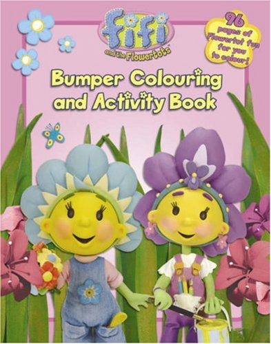 9780007223183: Fifi and the Flowertots - Bumper Colouring and Activity Book