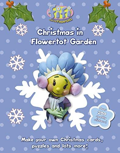 9780007223213: Fifi and the Flowertots - Christmas in Flowertot Garden