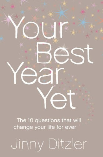 9780007223220: Your Best Year Yet!: A Proven Method for Making the Next 12 Months Your Most Successful Ever
