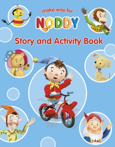 9780007223336: Make Way for Noddy: Story and Activity Book (
