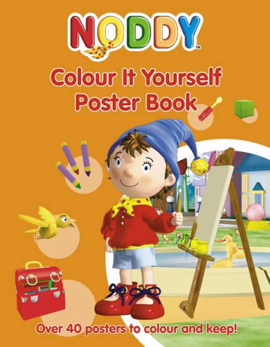 9780007223428: Noddy Colour It Yourself Poster Book