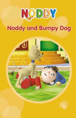 9780007223473: Noddy Toyland Adventures (7) - Noddy and Bumpy Dog