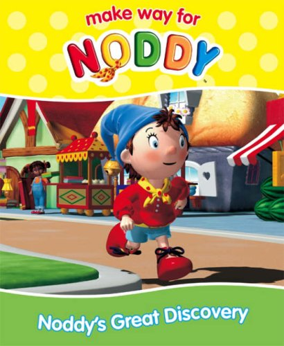 9780007223534: Make Way for Noddy (21) - Noddy's Great Discovery