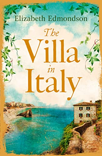9780007223770: The Villa in Italy: Lose Yourself This Summer in This Absorbing, Page-Turning Mystery: Escape to the Italian sun with this captivating, page-turning mystery