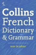 9780007223879: Collins Dictionary and Grammar - Collins French Dictionary and Grammar