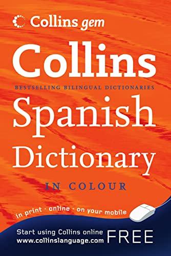 9780007223992: Collins Gem Spanish Dictionary (Collins Gem)