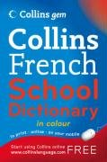 9780007224043: French School Dictionary (Collins Gem) (English and French Edition)