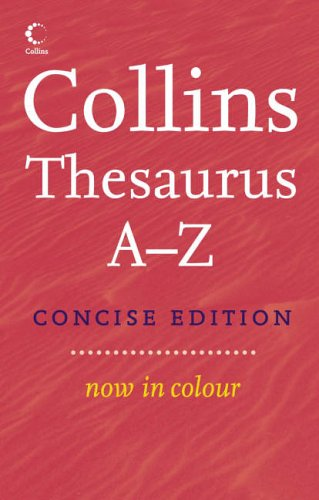 9780007224388: Collins Concise Thesaurus A-Z