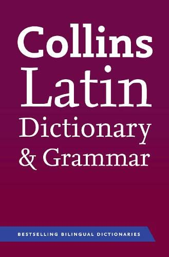 9780007224395: Collins Latin Dictionary and Grammar