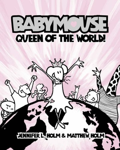 9780007224470: Babymouse Queen Of The World