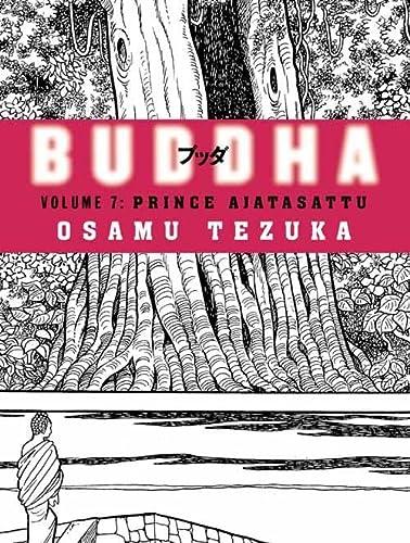 9780007224579: Prince Ajatasattu (Buddha, Book 7): vol. 7