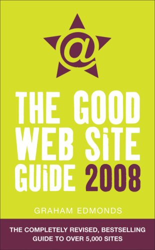9780007225163: The Good Web Site Guide 2008