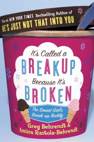 9780007225187: It's Called a Breakup Because It's Broken: The Smart Girl's Breakup Buddy