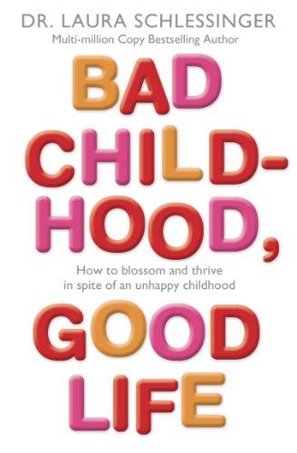 9780007225293: Bad Childhood, Good Life