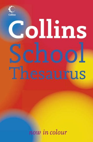 9780007225309: Collins School - Collins School Thesaurus