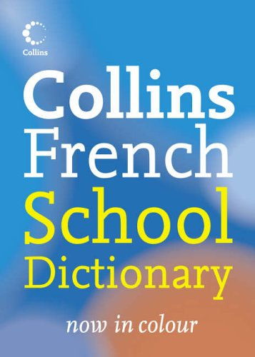 9780007225323: Collins French School Dictionary (Collins School)