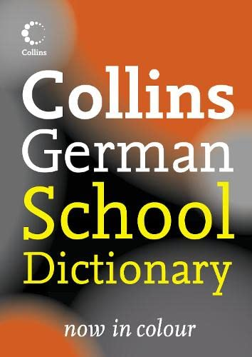 9780007225330: Collins German School Dictionary