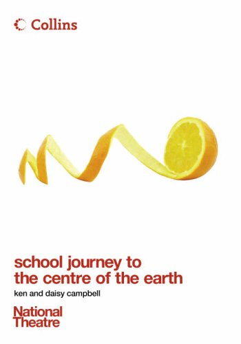 9780007225361: Collins National Theatre Plays - School Journey to the Centre of the Earth