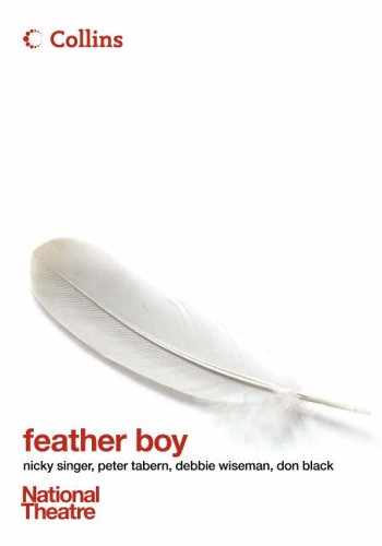 9780007225378: Collins National Theatre Plays - Feather Boy : The Musical